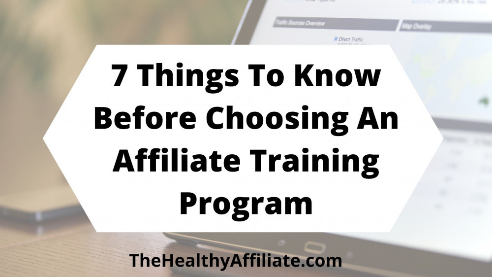 & things to know when choosing an affiiliate Marketing training platform